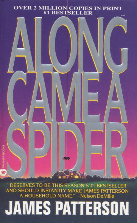 Along Came a Spider By Patterson, James